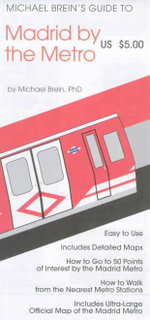 Madrid : Metro Map and Guide - Michael Brein