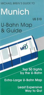 Munich : U-Bahn Map and Guide - Michael Brein