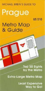 Prague : Metro Map and Guide - Michael Brein