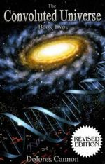 The Convoluted Universe Book Two - Dolores Cannon