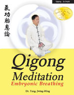 Qigong Meditation : Embryonic Breathing - Jwing-Ming Yang