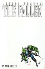 Savage Dragon : Fallen v. 3 - Erik Larson