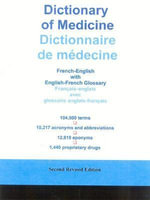 Dictionary of Medicine : French-English with English-French Glossary - S. P. Djordjevic