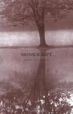 Monkscript : Literature, Arts & Spirituality - Various Contributors