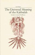 The Universal Meaning of the Kabbalah - Marco Pallis