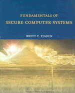 Fundamentals of Secure Computer Systems - Brett Tjaden