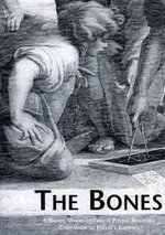 The Bones :  A Handy Where-To-Find-It Pocket Reference Companion to Euclid's Elements - Euclid