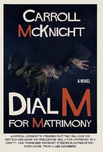 Dial M for Matrimony - Carroll McKnight