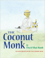 The Coconut Monk - Thich Nhat Hanh