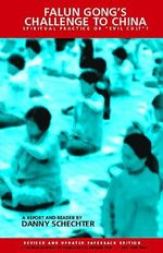 Falun Gong's Challenge to China : Spiritual Practice or