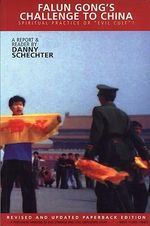Falun Gong's Challenge to China : Spritiual Practice or Evil Cult? - Danny Schechter