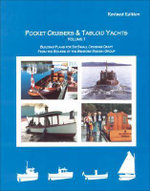 Pocket Cruisers and Tabloid Yachts : Volume 1 - Jay Benford