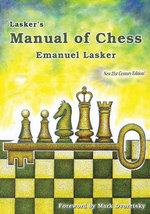 Lasker's Manual of Chess - Emanuel Lasker