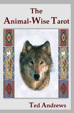 Animal-wise Tarot - Ted Andrews
