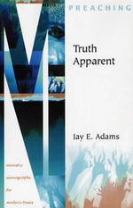 Truth Apparent - Jay Edward Adams