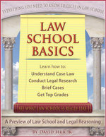 Law School Basics : A Preview of Law School and Legal Reasoning - David Hricik