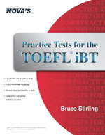 Practice Tests for the TOEFL Ibt - Bruce Stirling