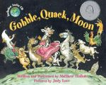 Gobble, Quack, Moon - Matthew W Gollub