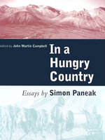 In a Hungry Country : Essays - Simon Paneak