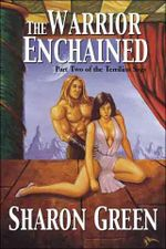 The Warrior Enchained - Sharon Green