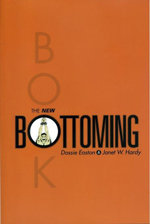 The New Bottoming Book - Dossie Easton