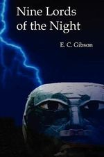 Nine Lords of the Night - E C Gibson