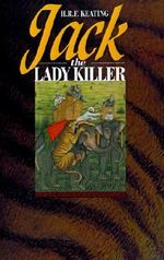 Jack, the Lady Killer - H. R. F. Keating