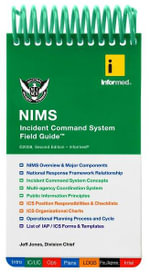 NIMS Incident Command System Field Guide - Informed