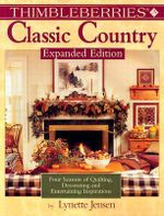 Thimbleberries Classic Country Quilts - Lynette Jensen