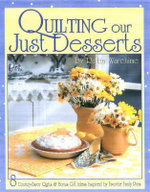Quilting Our Just Desserts - Retta Warhime