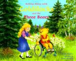 Rolling Along with Goldilocks and the Three Bears - Cindy Meyers