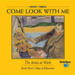 The Artist at Work : Come Look with Me - R Sarah Richardson
