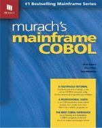 Murach's Mainframe COBOL : Mike Murach - Mike Murach