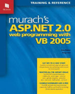 Murach's ASP.NET 2.0 Web Programming with VB 2005 : MIKE MURACH - Anne Boehm
