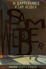 The Reappearance of Sam Webber - Jonathon Scott Fuqua