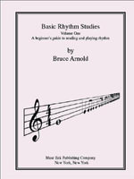 Basic Rhythm Studies, A beginner's guide to reading and playing rhythm - Bruce E. Arnold