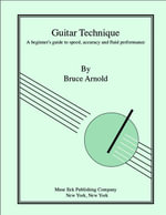 Guitar Technique, A beginner - Bruce E. Arnold