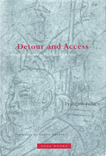 Detour and Access : Strategies of Meaning in China and Greece - Francois Jullien