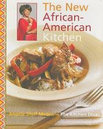 The Kitchen Diva! : The New African-American Kitchen - Angela Shelf Medearis
