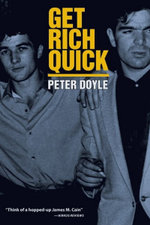 Get Rich Quick - Peter Doyle