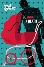 So Bad a Death - June Wright