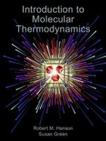 Introduction to Molecular Thermodynamics - Robert Hanson