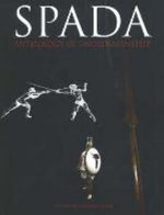 Spada: v. 2 : Anthology of Swordsmanship