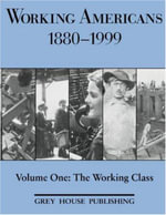 Working Americans 1880-1999 : The Working Class - Scott V Derks