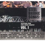 Steel Bridge Songs : v. 1