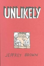 Unlikely - Jeffrey Brown