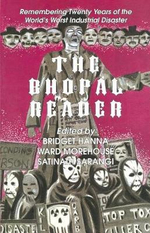 The Bhopal Reader : Twenty Years of the World's Worst Industrial Disaster - Bridget Hanna