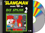 The Slangman Guide to Biz Speak 2 : Slang Idioms & Jargon Used in Business English - David Burke