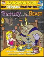 Beauty and the Beast : Level 3: Learn German Through Fairy Tales - David Burke