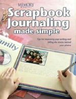 Scrapbook Journaling Made Simple : Memory makers - Memory Makers
